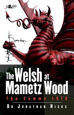 Llun o 'The Welsh at Mametz Wood' 